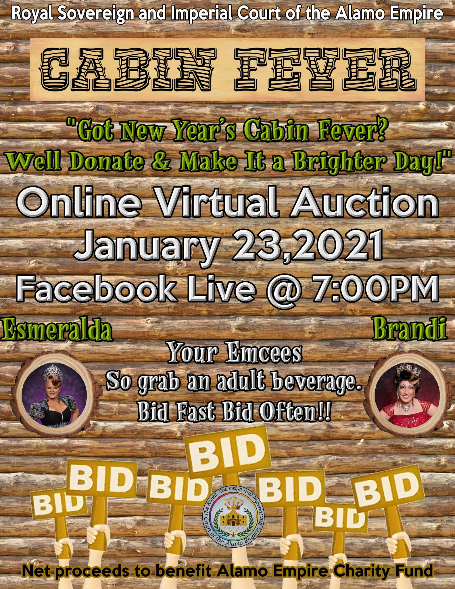 """Got New Year's Cabin Fever? Well, Donate & Make It A Brighter Day!"" Online Virtual Auction"